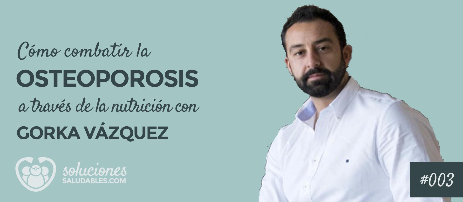 Combatir Osteoporosis a través nutrición