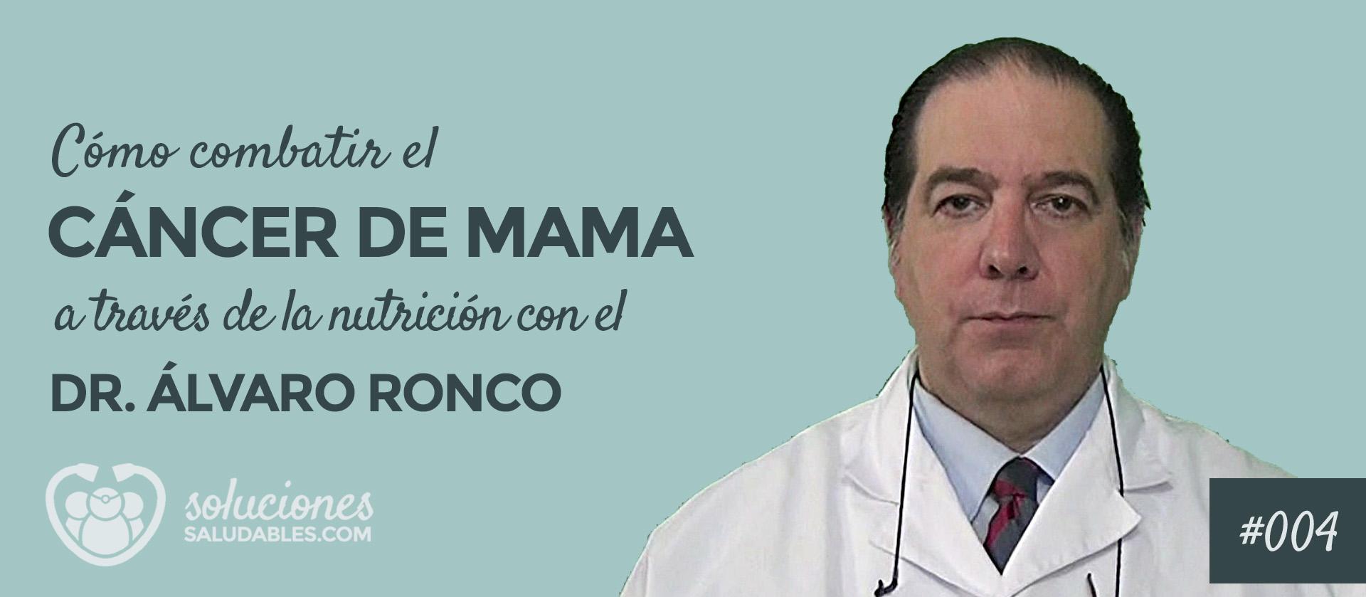 Combatir Cancer de Mama a través de la nutrición